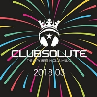 VA - Clubsolute 2018.03 (2018) MP3
