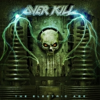 Overkill - The Electric Age (Deluxe Limited Bonus Edition) (2012) MP3