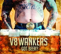 V8 Wankers - Got Beer (2013) MP3