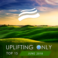 VA - Uplifting Only Top 15: June (2018) MP3