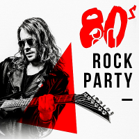 VA - 80s Rock Party (2018) MP3