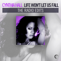 VA - Cynthia Hall: Life Won't Let Us Fall [The Radio Edits] (2018) MP3