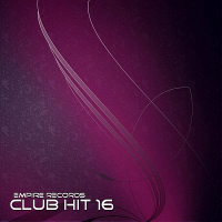 VA - Empire Records: Club Hit 16 (2018) MP3