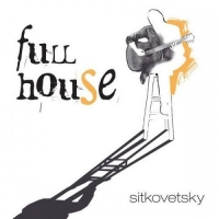 Alexander Sitkovetsky - Full House [2CD] (2016) MP3