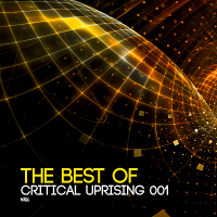 VA - The Best Of Critical Uprising 001 (2018) MP3
