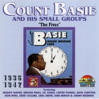 Count Basie & His Small Groups - The Fives 1936-1942 (1996) MP3
