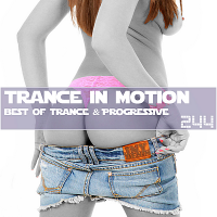 VA - Trance In Motion Vol.244 [Full Version] (2018) MP3