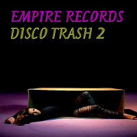 VA - Empire Records: Disco Trash 2 (2018) MP3