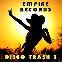 VA - Empire Records: Disco Trash 3 (2018) MP3