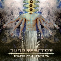 Juno Reactor - The Mutant Theatre (2018) MP3