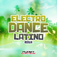 VA - Electrodance Latino 2018 (2018) MP3