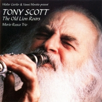 Tony Scott - The Old Lion Roars (1996) MP3