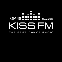 VA - Kiss FM Top 40 [21.07] (2018) MP3