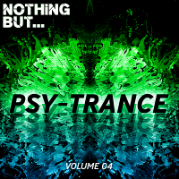 VA - Nothing But... Psy Trance Vol.04 (2018) MP3