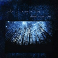 David Arkenstone - Colors of the Ambient Sky (2018) MP3