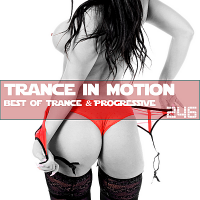 VA - Trance In Motion Vol.246 [Full Version] (2018) MP3