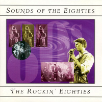 VA - Sounds Of The Eighties. The Rockin' Eighties (1994) MP3 от Vanila