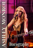 Ashley Monroe - Discography (2009-2018) MP3 от egoleshik