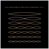Rise Against - The Ghost Note Symphonies, Vol 1 (2018) MP3