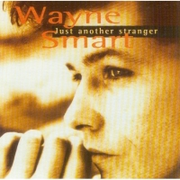 Wayne Smart - Just Another Stranger (1996) MP3