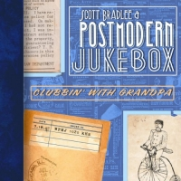 Scott Bradlee & Postmodern Jukebox - Clubbin' with Grandpa (2014) MP3