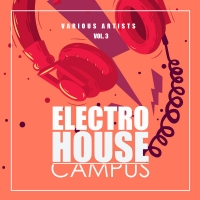 VA - Electro House Campus Vol.3 (2018) MP3