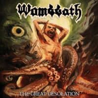 Wombbath - The Great Desolation (2018) MP3