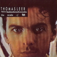 Thomas Leer - The Scale Of Ten [Remastered] (1985/2004) MP3