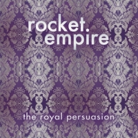 Rocket Empire - The Royal Persuasion (2018) MP3