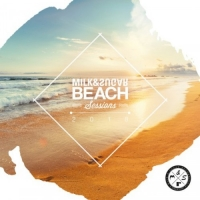 VA - Milk & Sugar Beach Sessions 2018 (2018) MP3