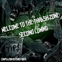 VA - Welcome To The Thrash Zone: Second Coming (2018) MP3