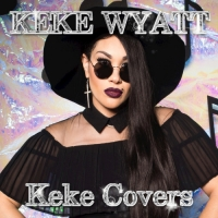Keke Wyatt - Keke Covers (2017) MP3