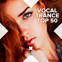 VA - Vocal Trance Top 50 (2018) MP3