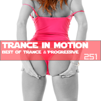 VA - Trance In Motion Vol.251 [Full Version] (2018) MP3