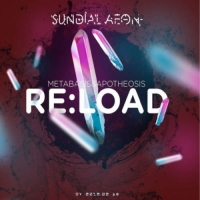 Sundial Aeon - Metabasis & Apotheosis - Re:Load (2018) MP3