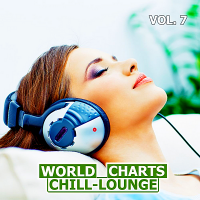 VA - World Chill-Lounge Charts Vol.7 (2018) MP3