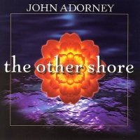 John Adorney - The Other Shore (2001) MP3 от Vanila