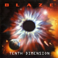 Blaze - Tenth Dimension [Limited Edition] (2002) MP3