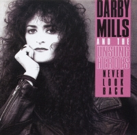 Darby Mills - Never Look Back (1991) MP3