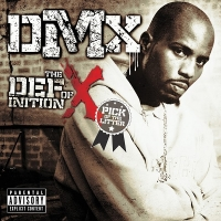 DMX - The Definition Of X: Pick Of The Litter (2007) MP3