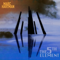 Marc Hartman - The 5th Element (2018) MP3