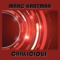 Marc Hartman - Chillicious (2018) MP3