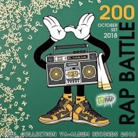 VA - Rap Battle 200 (2018) MP3