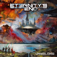 Eternity's End - Unyielding (2018) MP3