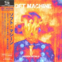 Soft Machine - Hidden Details [Japan Edition] (2018) MP3