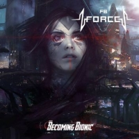 FB Force - Becoming Bionic (2018) MP3