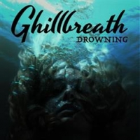 Ghillbreath - Drowning (2019) MP3