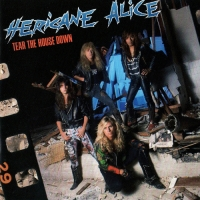Hericane Alice - Tear the House Down (1990) MP3