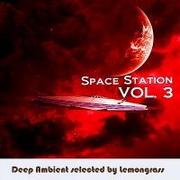 VA - Space Station Vol.3 [Selected by Lemongrass] (2019) MP3