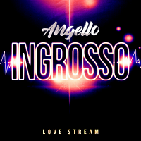 Angello Ingrosso - Love Stream (2019) MP3